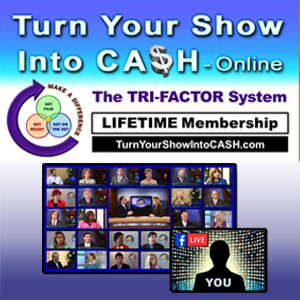 Turn Your Show Into CA$H - PRODUCER Package 4 Pay image